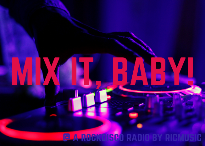 Mix it, Baby!